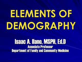 ELEMENTS OF DEMOGRAPHY