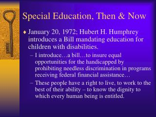 Special Education, Then & Now