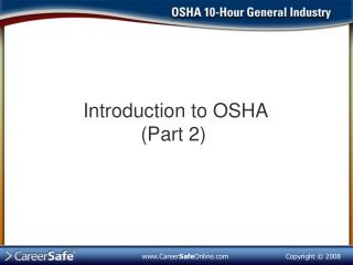 Introduction to OSHA (Part 2)