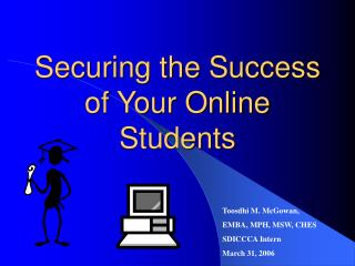 Securing the Success of Your Online Students