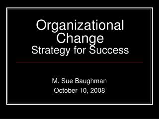 Organizational Change Strategy for Success