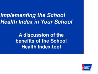 Implementing the School Health Index in Your School
