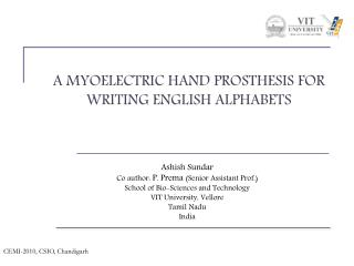 A MYOELECTRIC HAND PROSTHESIS FOR WRITING ENGLISH ALPHABETS