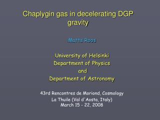 Chaplygin gas in decelerating DGP gravity