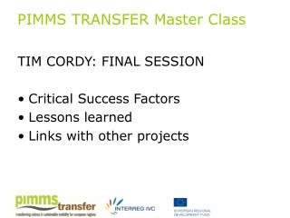PIMMS TRANSFER Master Class