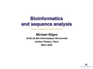 Bioinformatics and sequence analysis