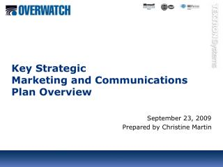 Key Strategic  Marketing and Communications Plan Overview