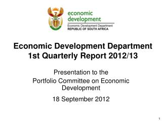 Economic Development Department  1st Quarterly Report 2012/13