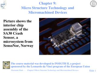 Chapter 9: Micro Structure Technology and Micromachined Devices