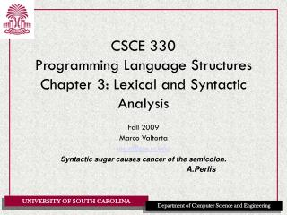 CSCE 330 Programming Language Structures Chapter 3: Lexical and Syntactic Analysis