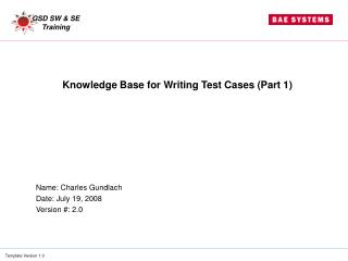 Knowledge Base for Writing Test Cases (Part 1)