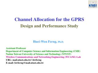 Channel Allocation for the GPRS Design and Performance Study