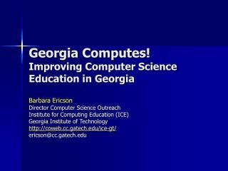 Georgia Computes! Improving Computer Science Education in Georgia