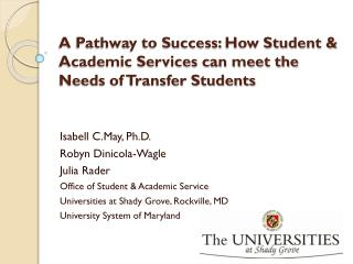 A Pathway to Success: How Student & Academic Services can meet the Needs of Transfer Students