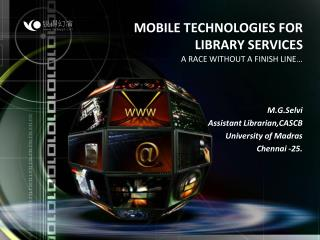 MOBILE TECHNOLOGIES FOR  LIBRARY SERVICES
