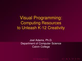 Visual Programming: Computing Resources to Unleash K-12 Creativity