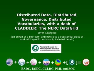 BADC, BODC, CCLRC, PML and SOC