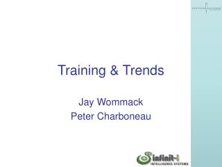 Training & Trends