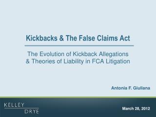 Kickbacks & The False Claims Act
