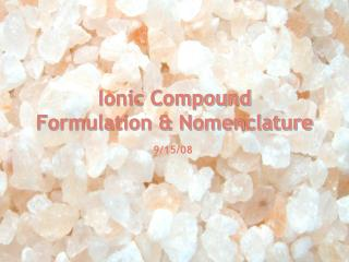 Ionic Compound  Formulation & Nomenclature