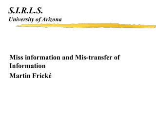 S.I.R.L.S. University of Arizona