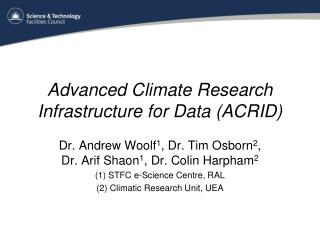 Advanced Climate Research Infrastructure for Data (ACRID)