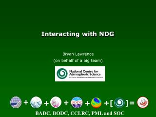 Interacting with NDG