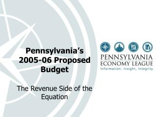 Pennsylvania's 2005-06 Proposed Budget