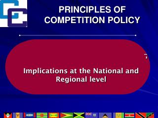 PRINCIPLES OF COMPETITION POLICY