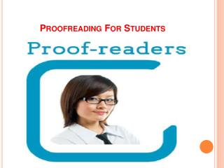 Choices of Proofreading for Students and Academics