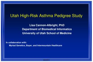 Utah High-Risk Asthma Pedigree Study
