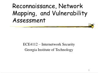 Reconnaissance, Network Mapping,  and Vulnerability Assessment