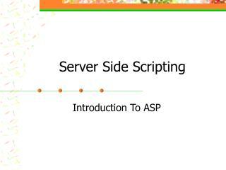 Server Side Scripting