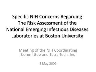 Meeting of the NIH Coordinating Committee and Tetra Tech, Inc 5 May 2009