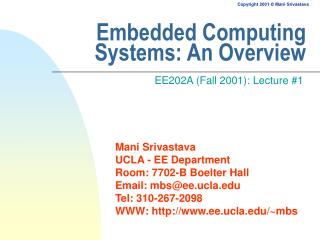 Embedded Computing  Systems: An Overview