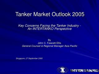 Tanker Market Outlook 2005