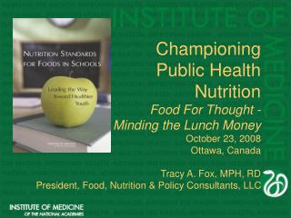 Championing Public Health Nutrition Food For Thought -  Minding the Lunch Money October 23, 2008