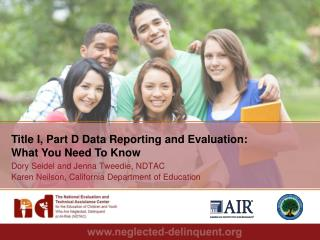 Title I, Part D Data Reporting and Evaluation: What You Need To Know