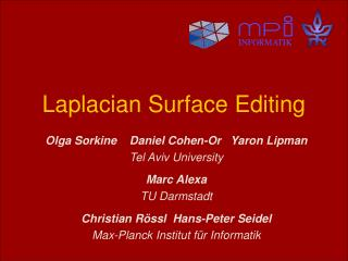 Laplacian Surface Editing