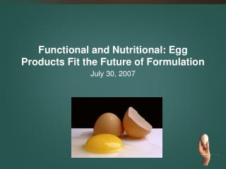Functional and Nutritional: Egg Products Fit the Future of Formulation