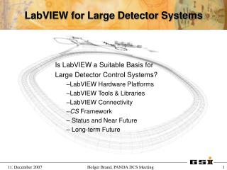 LabVIEW for Large Detector Systems