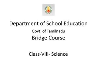 Department of School Education  Govt. of Tamilnadu  Bridge Course