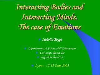 Interacting Bodies and Interacting Minds. The case of Emotions