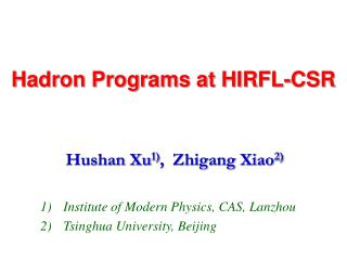 Hadron Programs at HIRFL-CSR