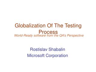 Globalization Of The Testing Process