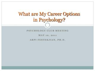 What are My Career Options  in Psychology?