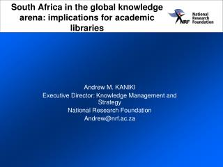South Africa in the global knowledge arena: implications for academic libraries