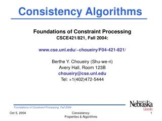 Foundations of Constraint Processing CSCE421/821, Fall 2004: