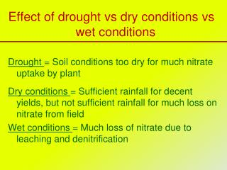 Effect of drought  vs  dry conditions  vs  wet conditions