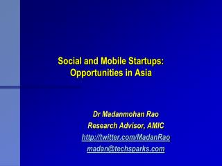 Social and Mobile Startups: Opportunities in Asia